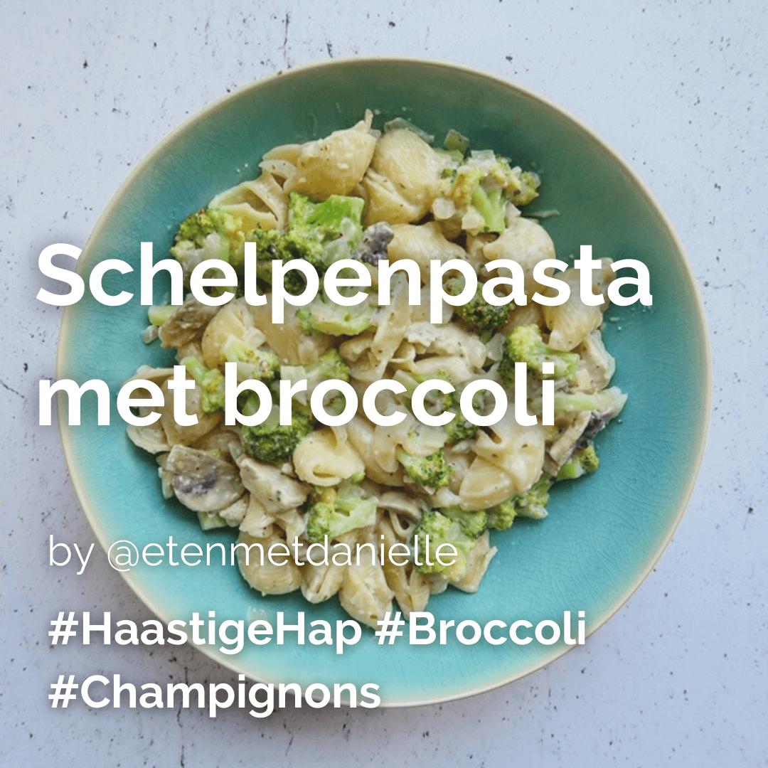 Je bekijkt nu Schelpenpasta met broccoli @etenmetdanielle