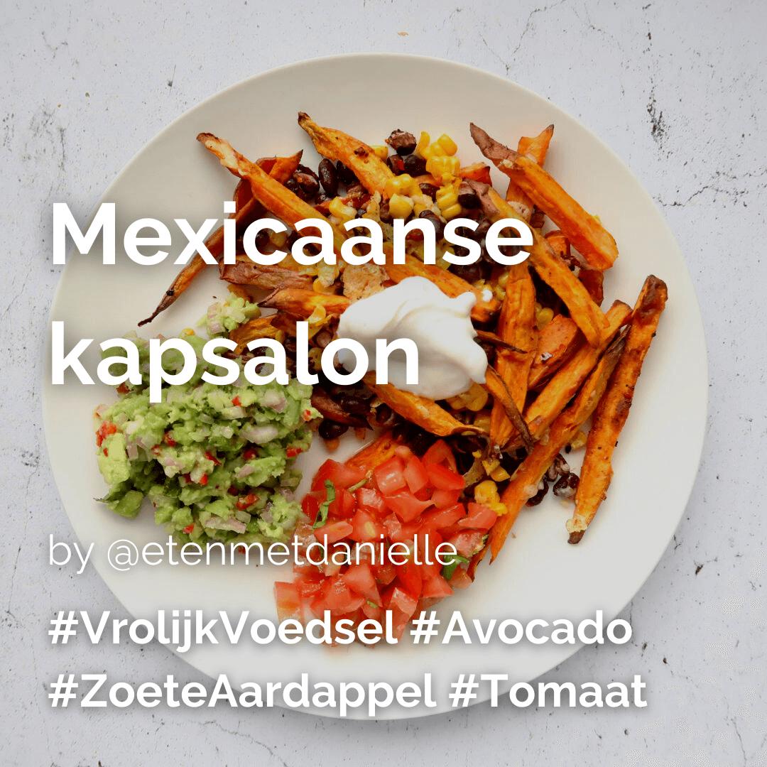 Lees meer over het artikel Mexicaanse kapsalon @etenmetdanielle