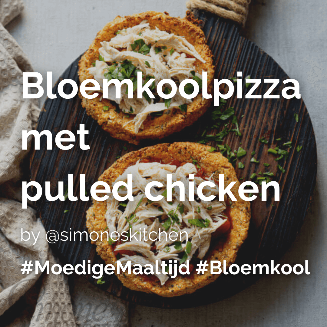 Bloemkoolpizza met pulled chicken @simoneskitchen