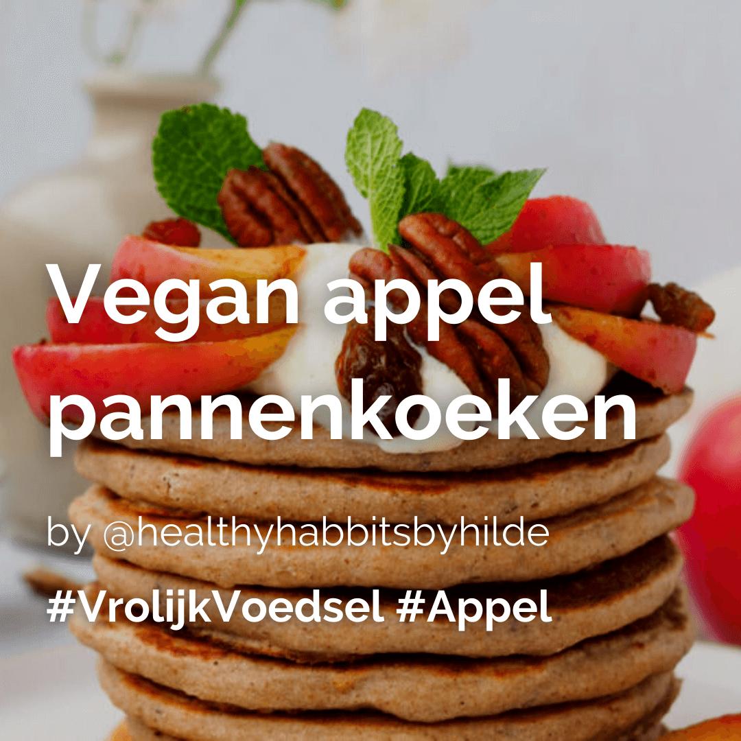 Je bekijkt nu Vegan appel pannenkoeken @healthyhabbitsbyhilde