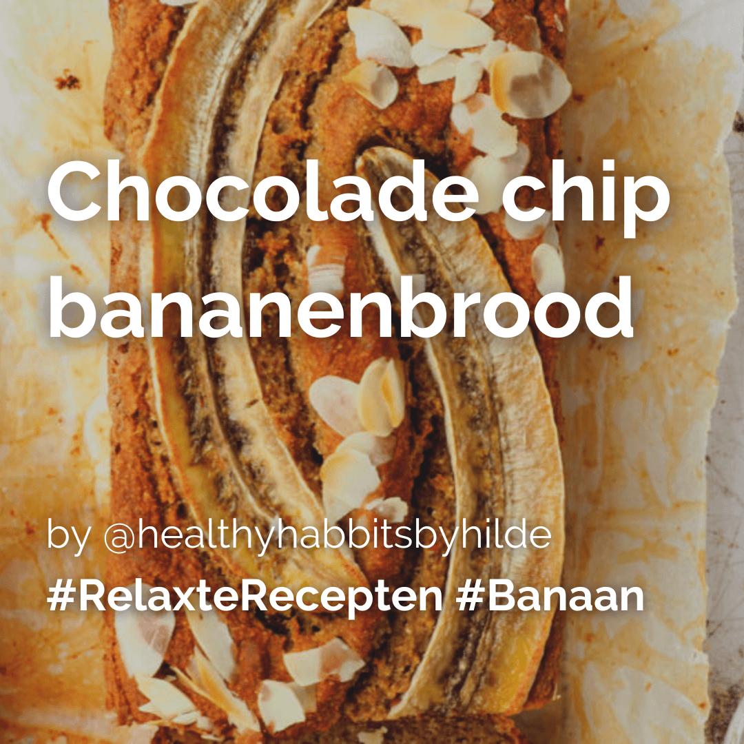 Lees meer over het artikel Chocolade chip bananenbrood @healthyhabbitsbyhilde