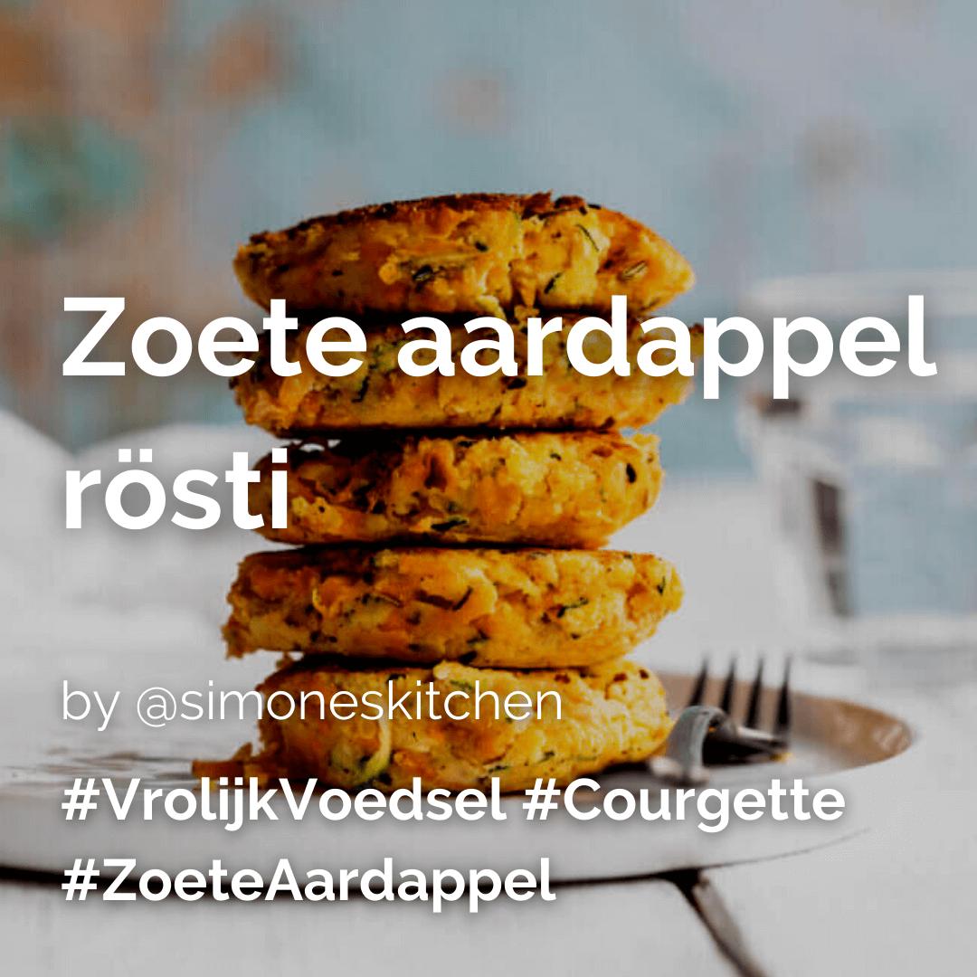 Je bekijkt nu Zoete aardappel rösti @simoneskitchen