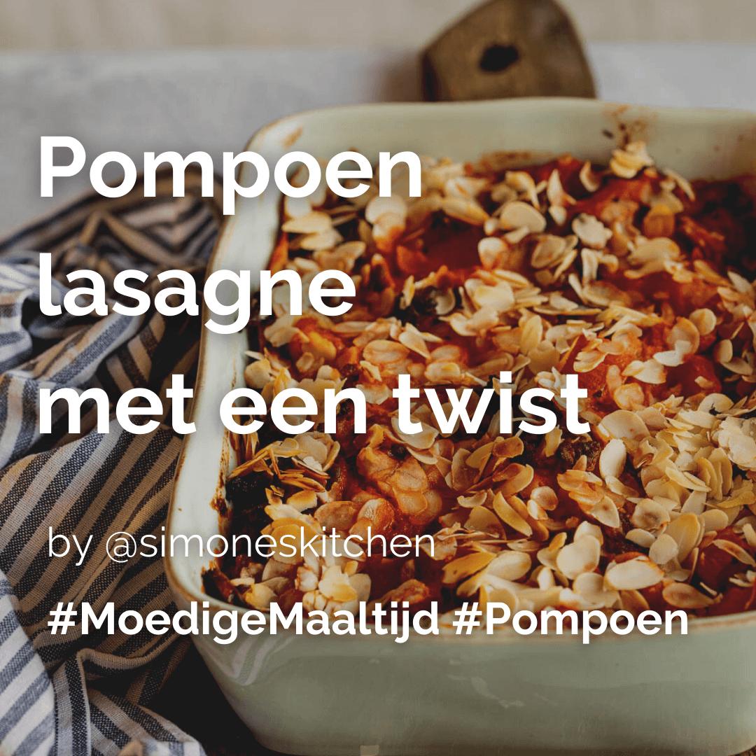 Je bekijkt nu Pompoen lasagne met een twist @simoneskitchen