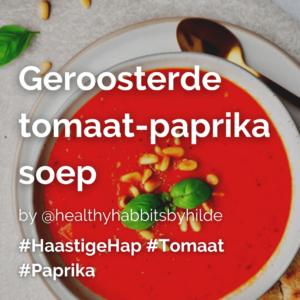Geroosterde tomaat paprika soep @healthyhabbitsbyhilde