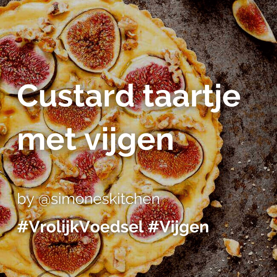 Je bekijkt nu Custard taartje met vijgen @simoneskitchen