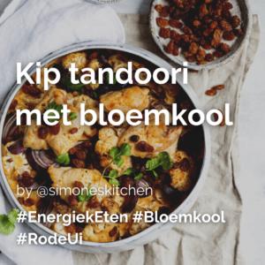 Lees meer over het artikel Kip tandoori met bloemkool @simoneskitchen