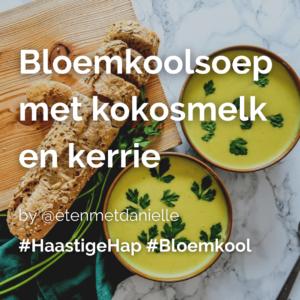 Lees meer over het artikel Bloemkoolsoep met kokosmelk en kerrie @etenmetdanielle