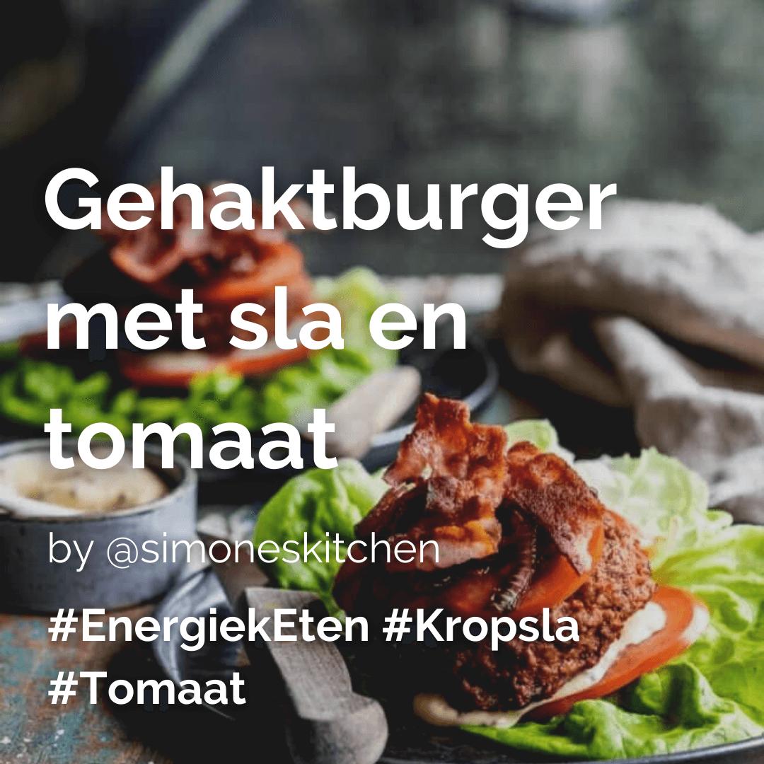 Je bekijkt nu Gehaktburger met sla en tomaat @simoneskitchen
