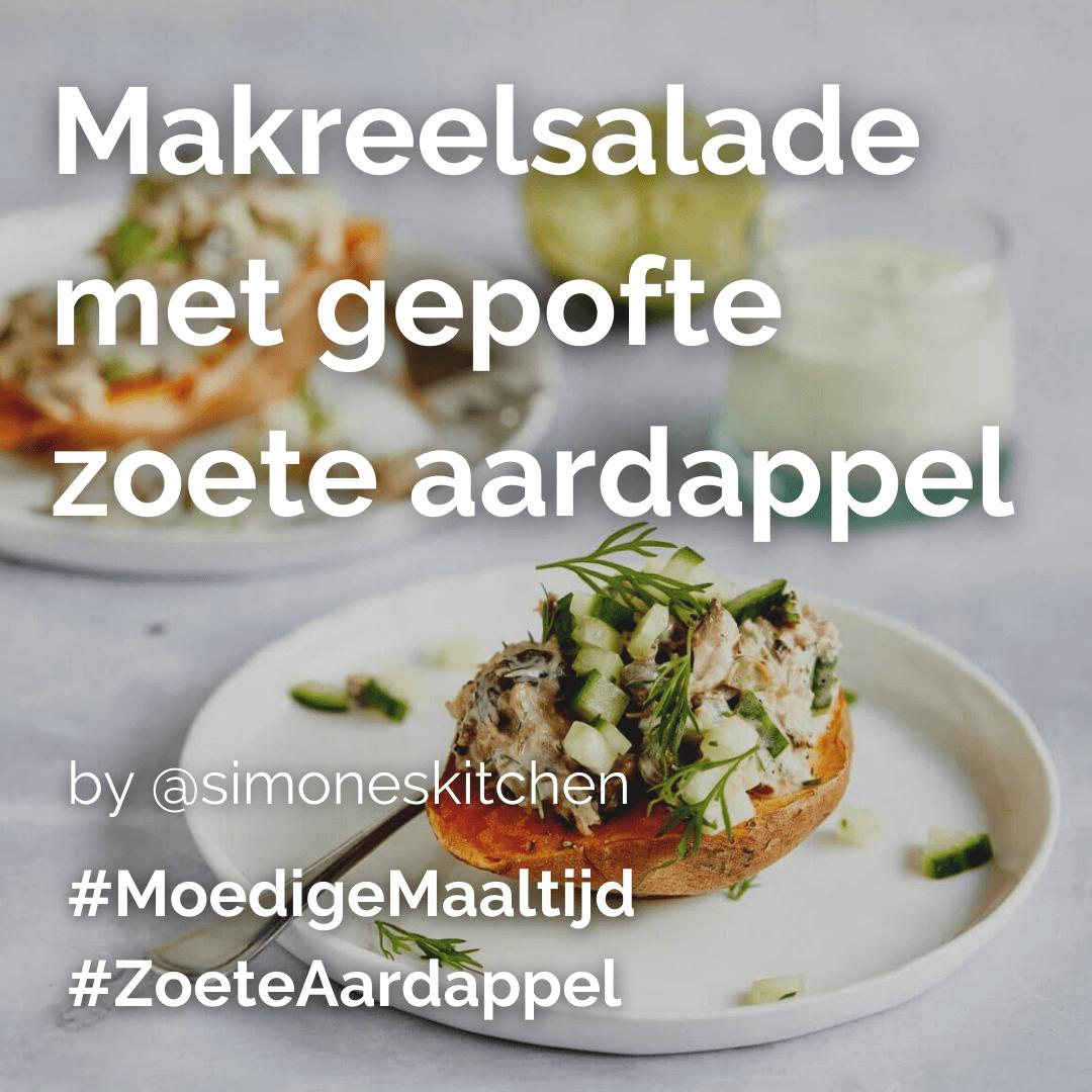 Je bekijkt nu Makreelsalade met gepofte zoete aardappel @simoneskitchen