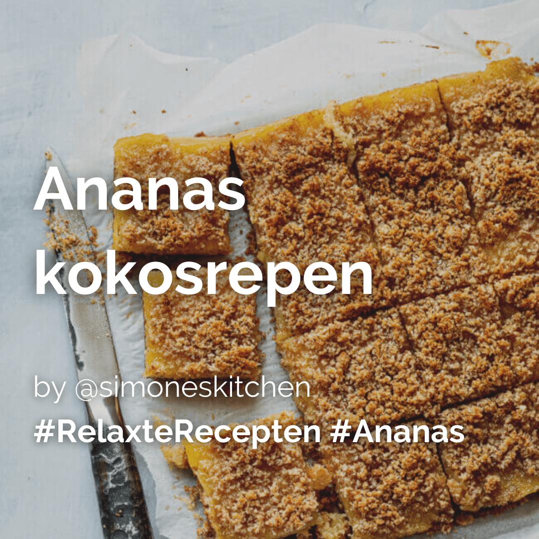 Lees meer over het artikel Ananas kokosrepen @simoneskitchen