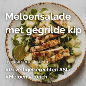 Lees meer over het artikel Meloensalade met gegrilde kip