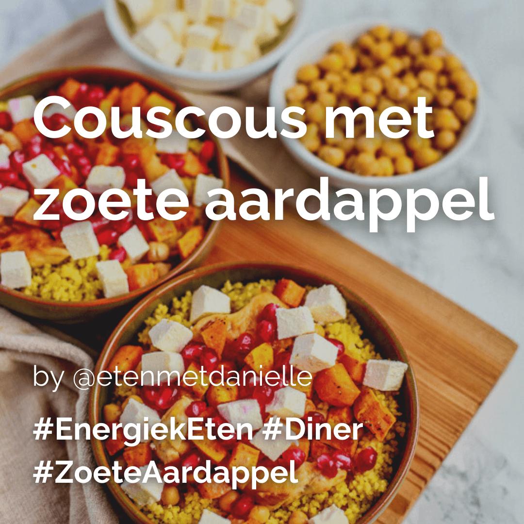 Couscous met zoete aardappel @etenmetdanielle