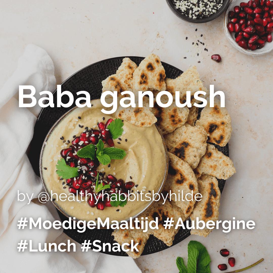 Lees meer over het artikel Baba ganoush @healthyhabbitsbyhilde
