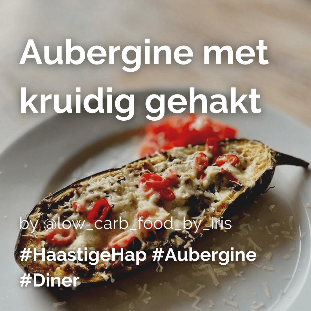 Lees meer over het artikel Aubergine met kruidig gehakt @lowcarbfoodbyiris